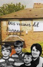 Mis vecinos del Burnage by Lyla_Gallagher