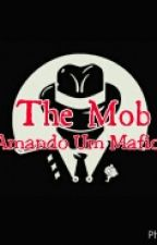 The Mob: Amando Um Mafioso by briiMoOwre