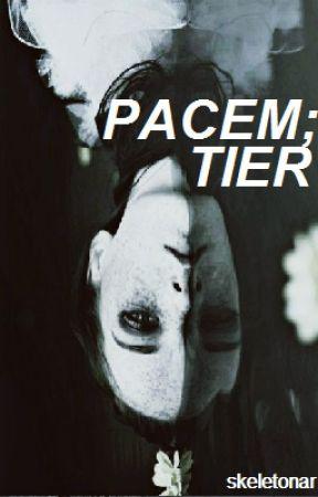 PACEM;TIER by skeletonar
