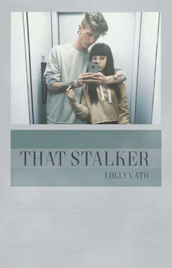 That Stalker ➹ R.L
