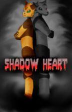 Shadow Heart by BlackFoxpl