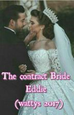 The Contract Bride (#wattys 2016) by inyangeddiong