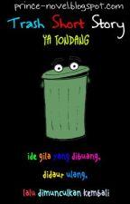 Trash Short Story by SaiRein