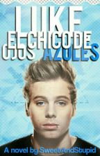Luke, el chico de ojos azules 《l.h》 by SweetAndStupid