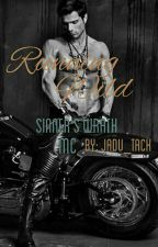 Running Wild (Sinner's Wrath MC) by JaDu_Tack