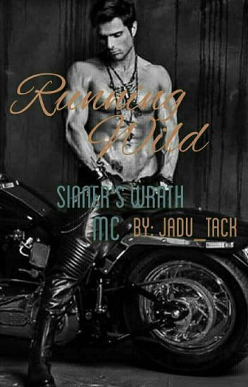 Running Wild (Sinner's Wrath MC)