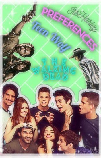 PREFERENCES: Teen Wolf, The Walking Dead