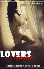 Lovers Game [Harry Styles Fanfic] [PT] by AliiceHoran