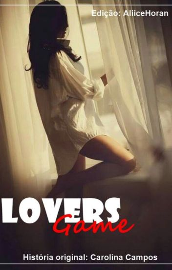 Lovers Game [Harry Styles Fanfic] [PT]