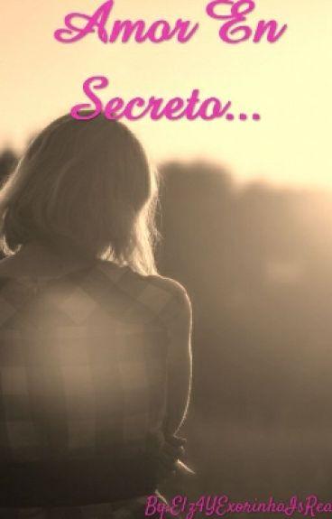 Amor En Secreto.