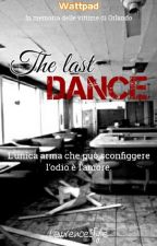 The last dance by lawrencestyle