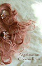 Angélique aux Cheveux Roux by ladygogo1