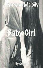 Baby Girl~Bars and Melody by Csincsi