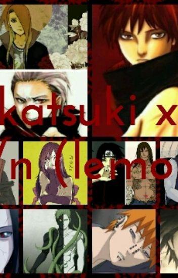 Akatsuki X T/N (Lemon)