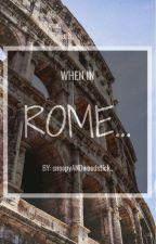 When In Rome ... by snoopyANDwoodstick_