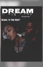 Dream (Sequel to 'One Night') by Reginaes-Baby