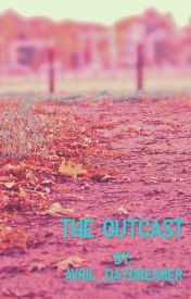 The Outcast by avril_daydreamer