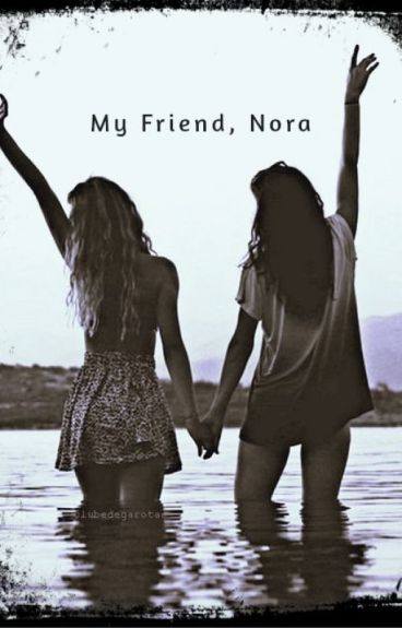 My Friend, Nora by bluebubble09