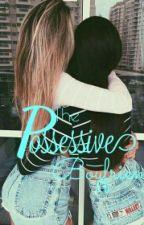 The Possessive Boyfriends. by SillyYoshi