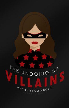The Undoing Of Villains | ✓ by earlyatdusk