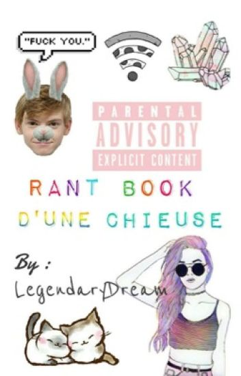 Rant Book D'Une Chieuse