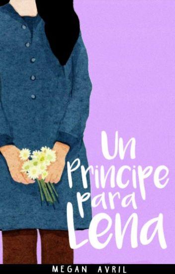Un Príncipe Para Lena. ✅