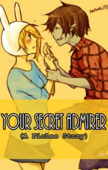 Your Secret Admirer (A FioLee Story)
