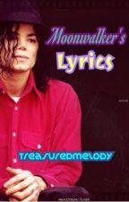 Moonwalker's Lyrics by TreasuredMelody