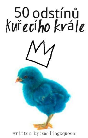 50 odstínů Kuřecího krále ✔