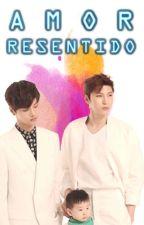 Amor Resentido. [NEO] by SpringAngell