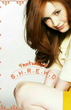 S.h.r.e.w.d. by noitcelex