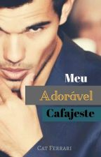Meu adorável cafajeste by Cat_Ferrari
