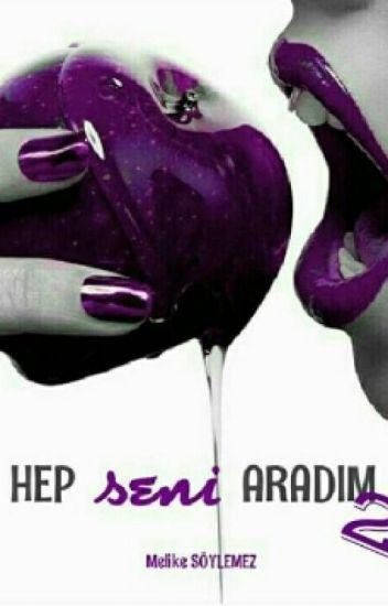 HEP SENİ ARADİM 2