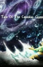 Fairytail fanfic 1 : The Tale of the Celestial Queen (nalu) by grace9550