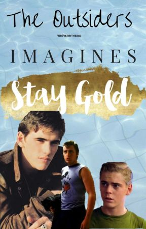 The Outsiders Imagines - Ponyboy Curtis - Wattpad