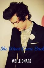 || SHE WONT COME BACK || EDITED by SeducingHarry19