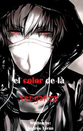 El color de la Venganza by Obselisk