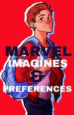 Marvel Imagines & Preferences by JessicaHarris924