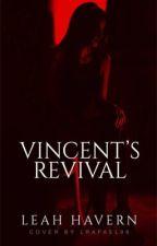 Vincent's Revival by idk_leah