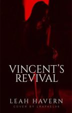 Vincent's Revival  by idk_leah