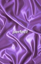 Perfect by dammnnbieber