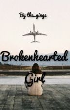 Brokenhearted Girl (editing) by the_ginge