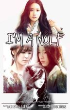 I'm a wolf (Girls generation) Fanfic español by JixProductions