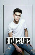 Kik Messages ;; j.f.g by mylouist