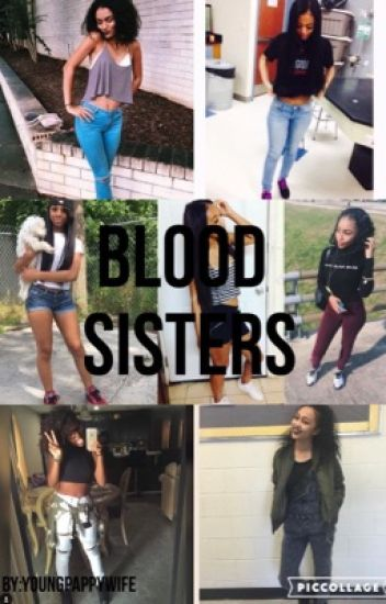 Blood Sisters [ON HOLD]