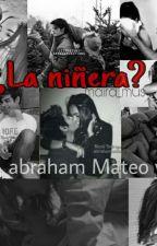 La Niñera? (Abraham Mateo y Tu) by maira_mus