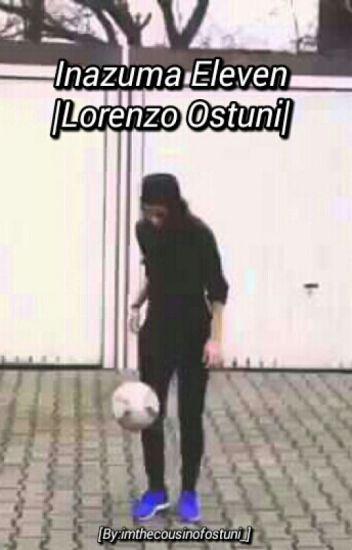 Inazuma Eleven || Lorenzo Ostuni