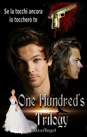 One Hundred's Trilogy by Kitta_Angel