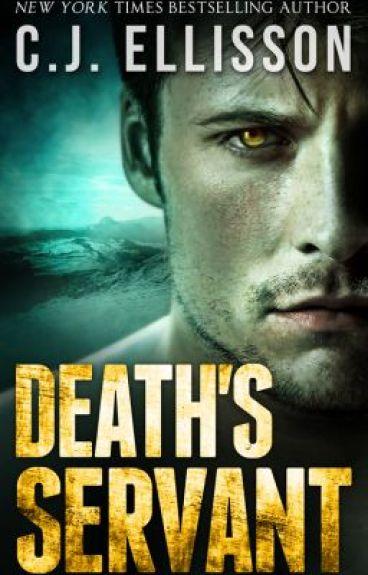 Death's Servant by CJEllisson