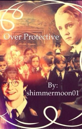 Over Protective: A Drarry Fanfiction by shimmermoon01